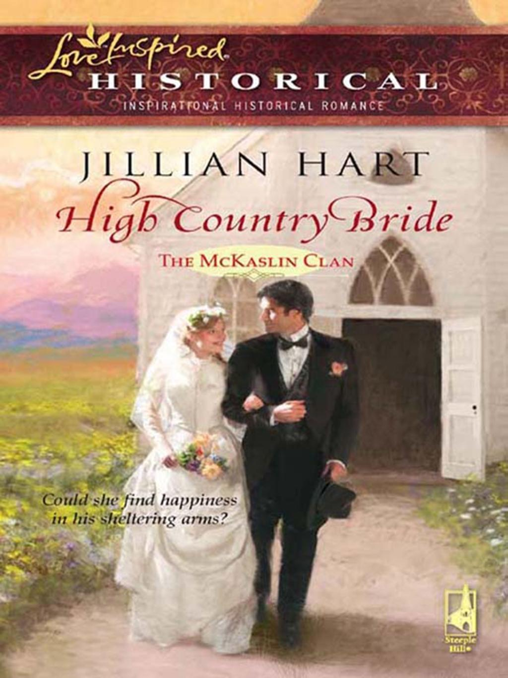 High Country Bride (Mills & Boon Historical)