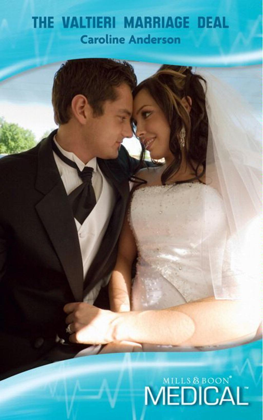 The Valtieri Marriage Deal (Mills & Boon Medical) (Billionaire Doctors, Book 2)