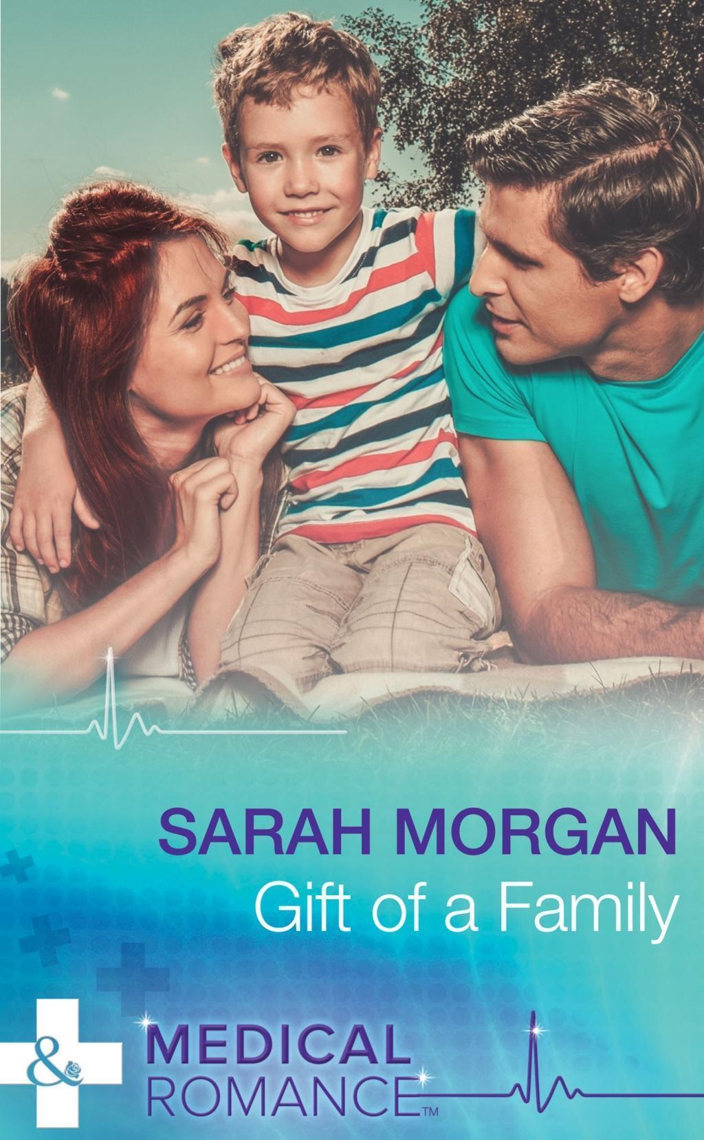 Gift of a Family (Mills & Boon Medical)