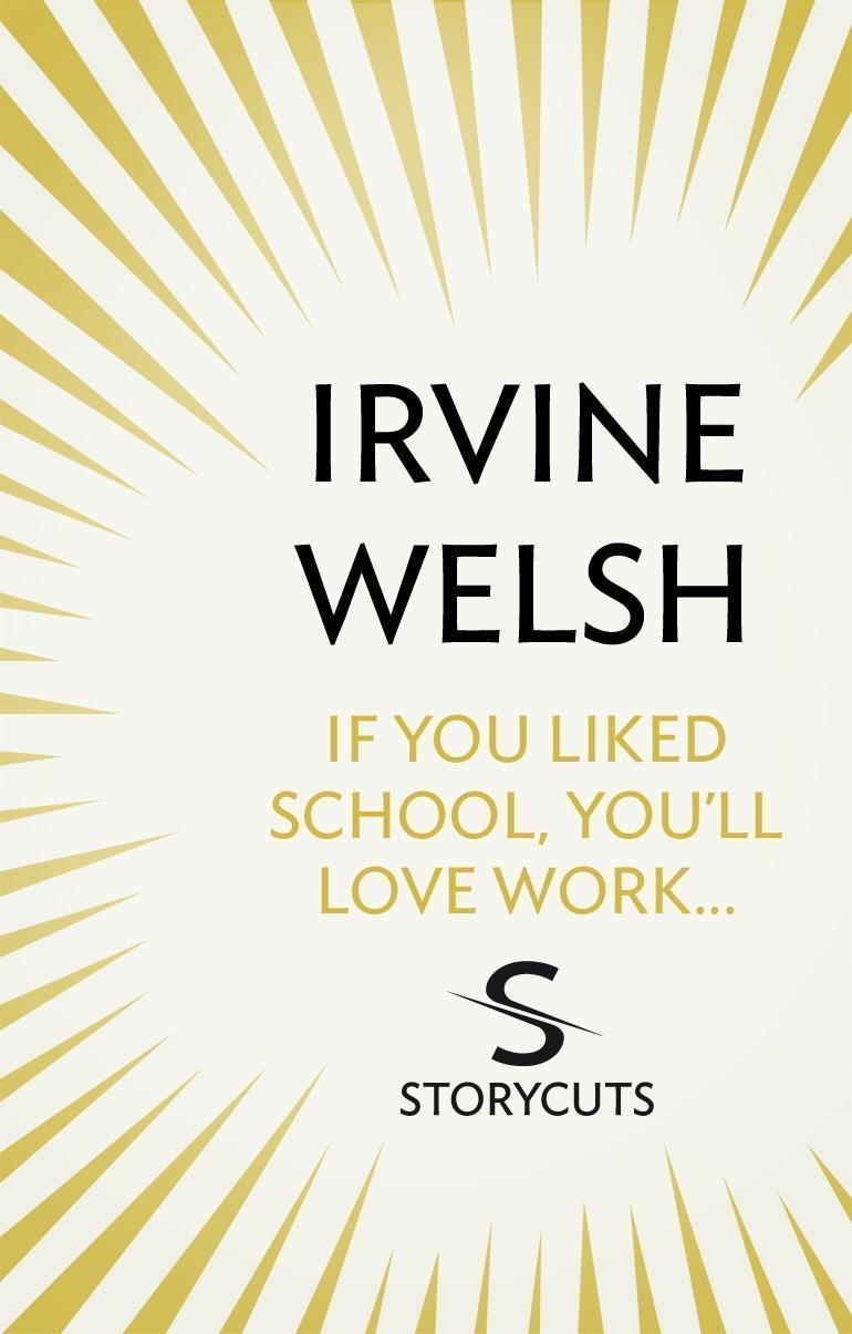 If You Liked School, You'll Love Work... (Storycuts)
