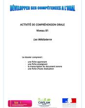 ACTIVITÉ DE COMPRÉHENSION ORALE Niveau B1 Les Médiaterre