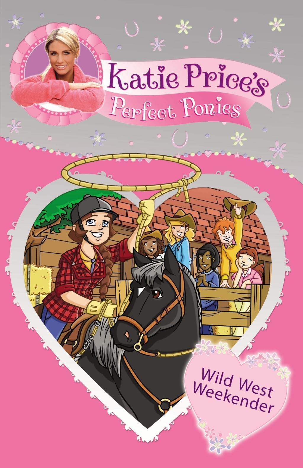 Katie Price's Perfect Ponies: Wild West Weekend