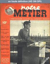 NOTRE METIER LA VIE DU RAIL numéro 170 du 25 octobre 1948
