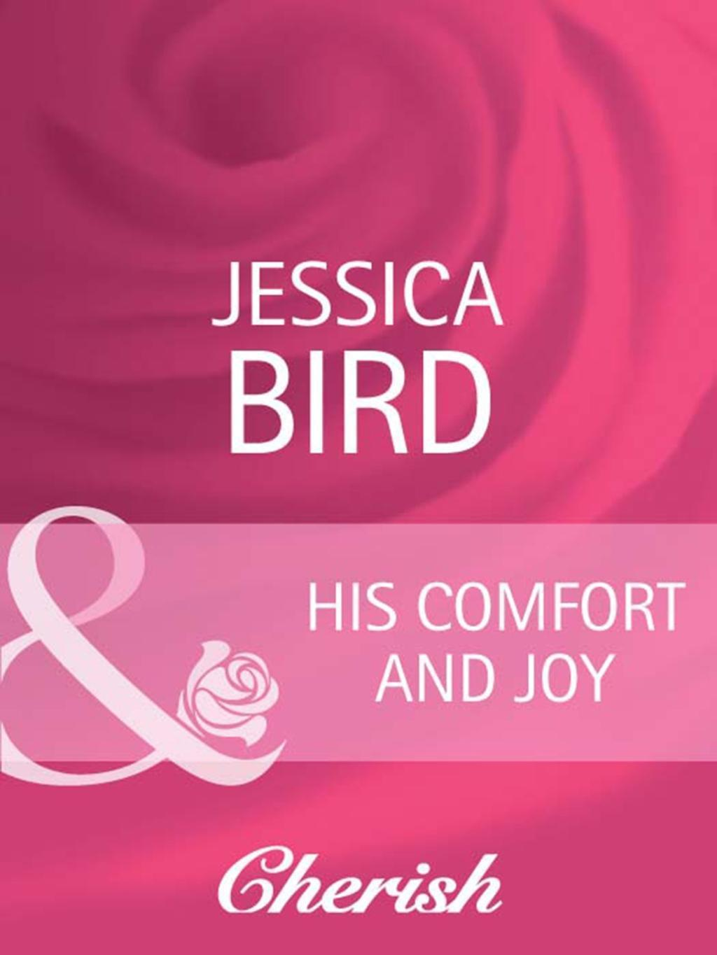 His Comfort and Joy (Mills & Boon Cherish) (The Moorehouse Legacy, Book 1)