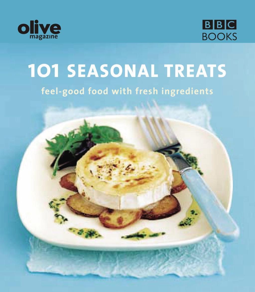 Olive: 101 Seasonal Treats