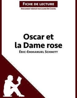 Oscar et la dame rose d'É.-E. Schmitt (Fiche de lecture)