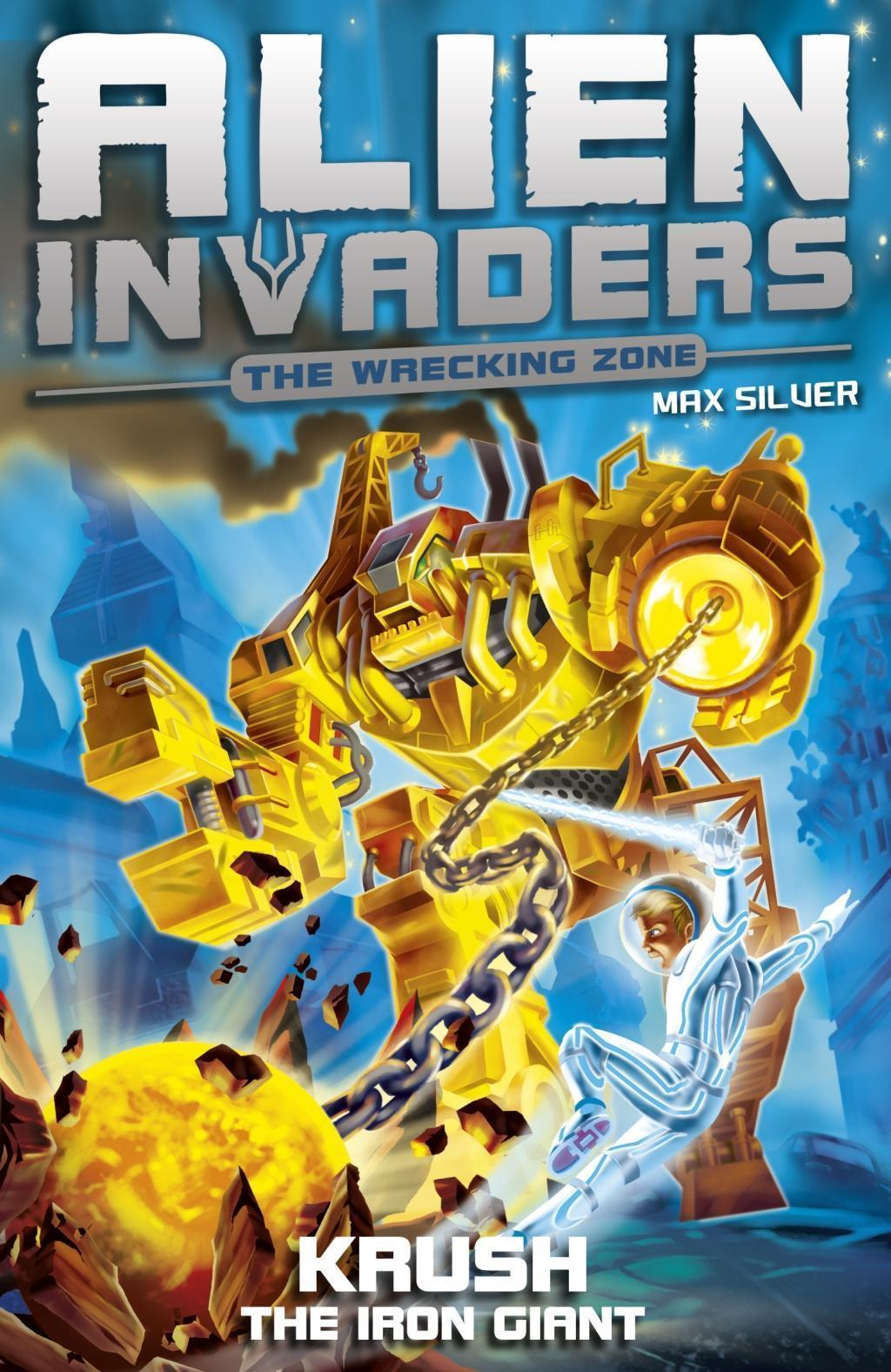 Alien Invaders 6: Krush - The Iron Giant