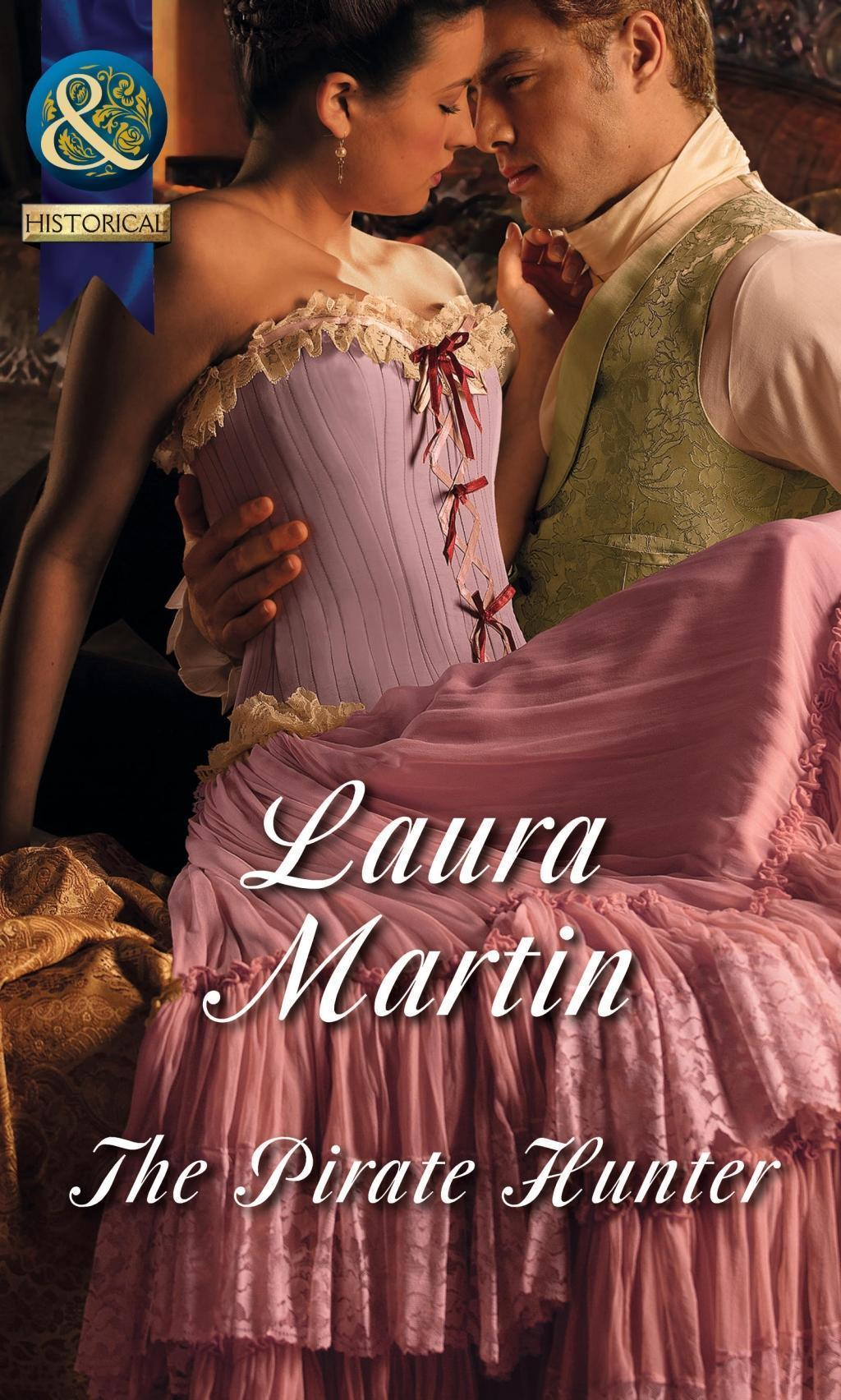The Pirate Hunter (Mills & Boon Historical)