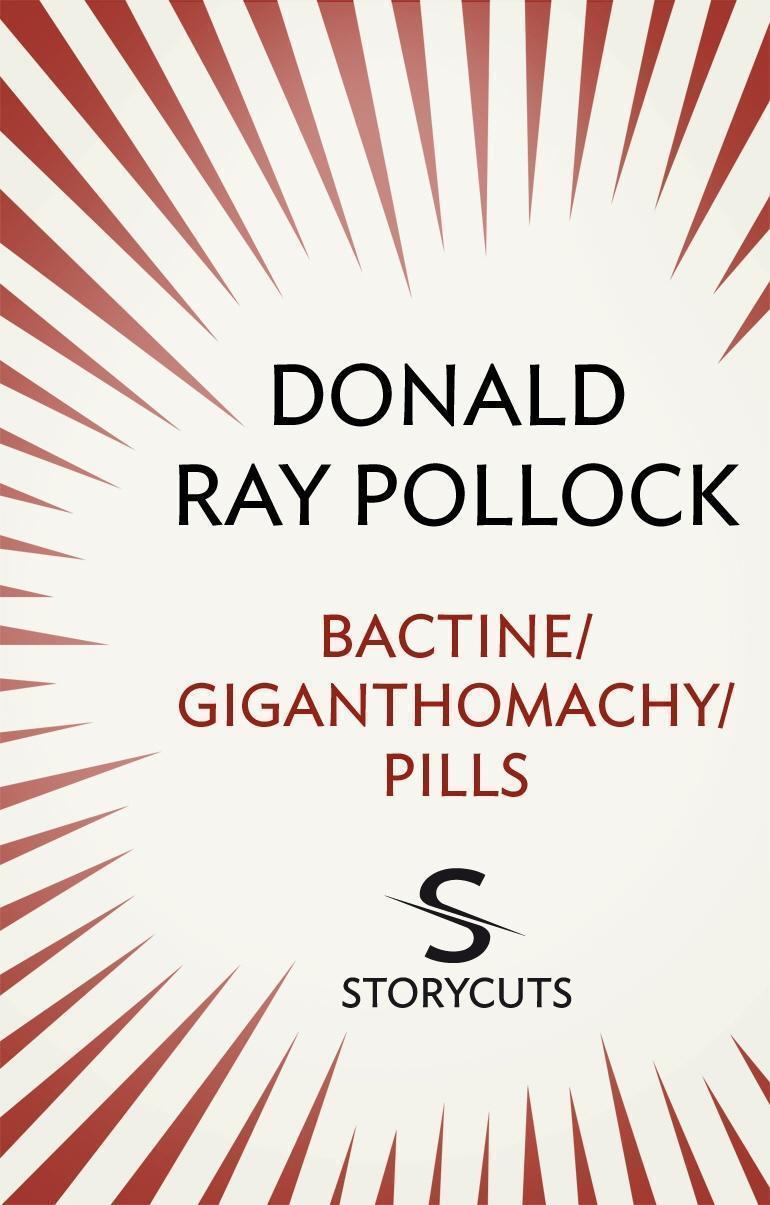 Bactine / Giganthomachy / Pills (Storycuts)