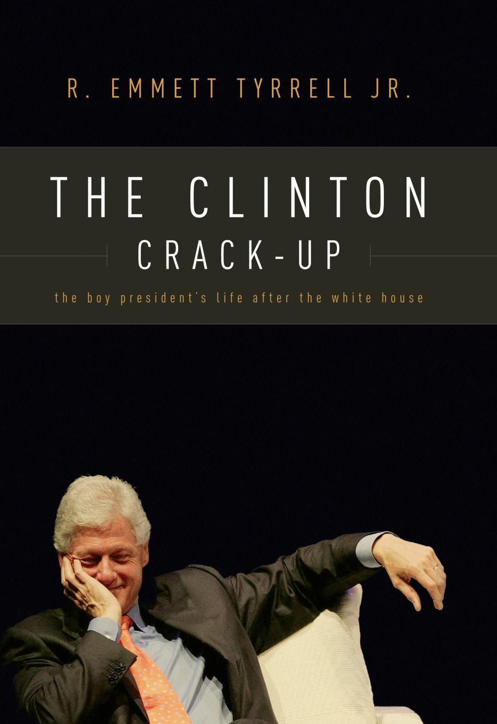 The Clinton Crack-Up