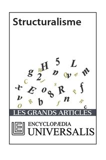 Structuralisme (Les Grands Articles d'Universalis)