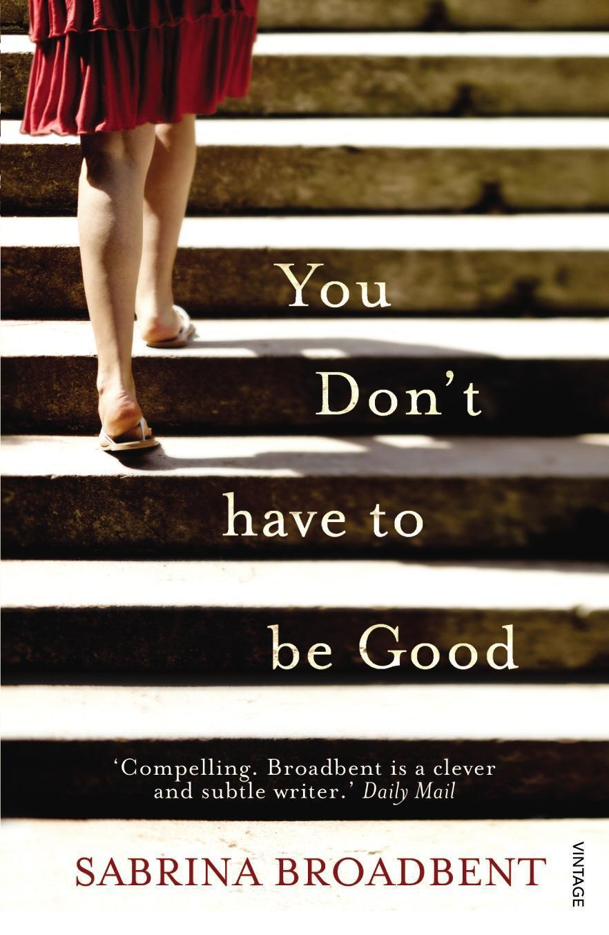 You Don't Have to be Good