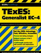 CliffsTestPrep® TExES®: Generalist EC-4
