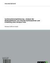 Suchmaschinenoptimierung - Analyse der Rankingfaktoren von Internet-Suchmaschinen und Erstellung eines Analyse-Tools