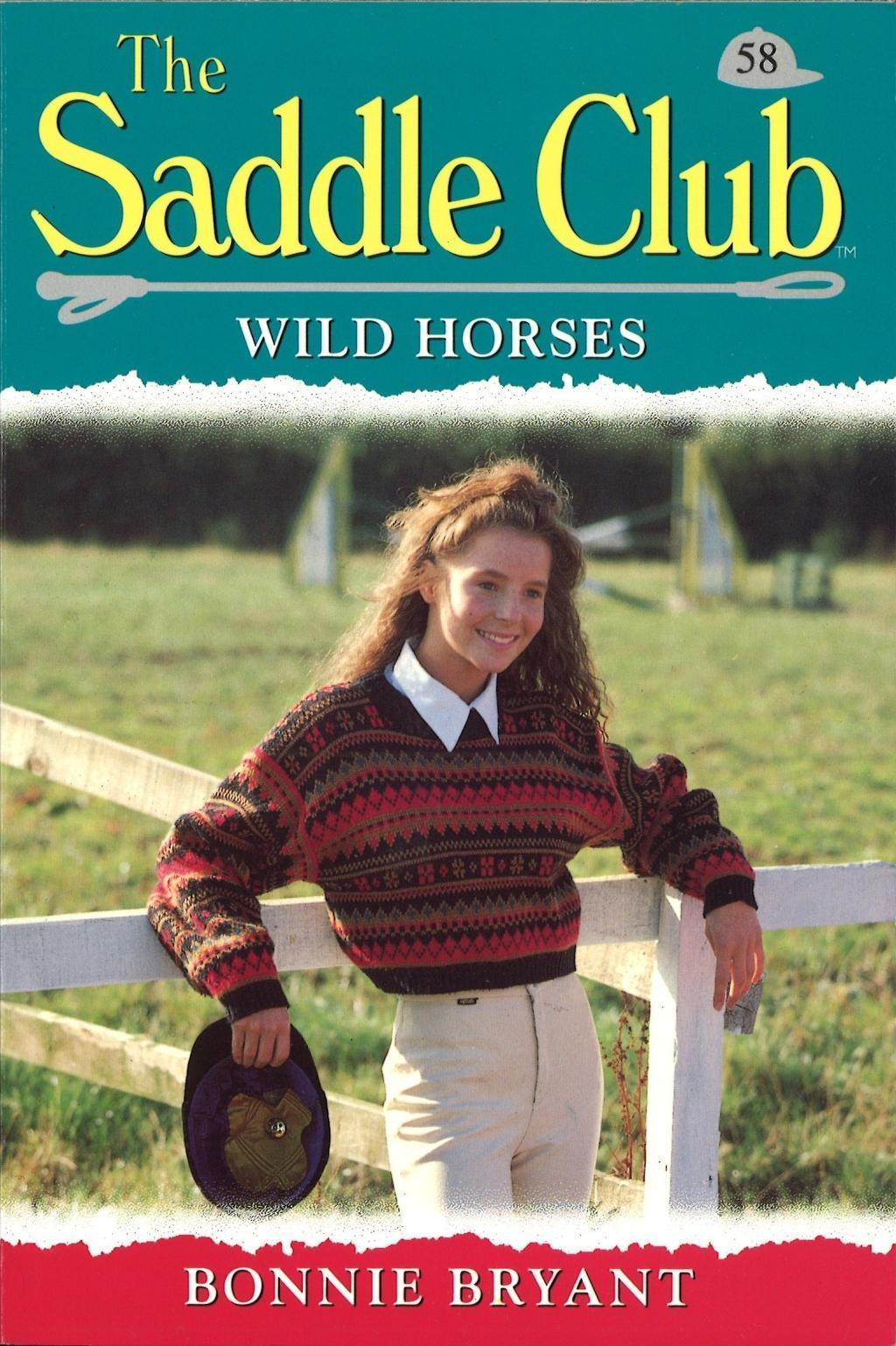 Saddle Club 58: Wild Horses