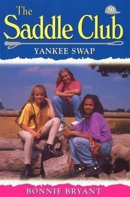 Saddle Club 50 - Yankee Swap