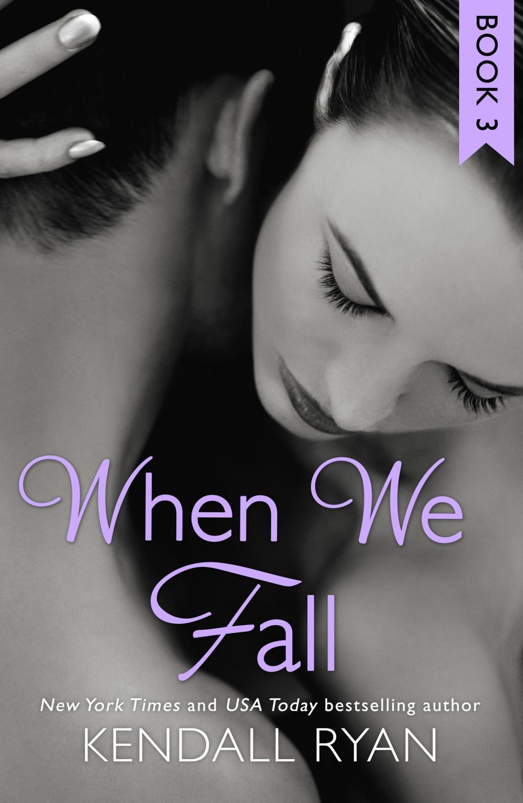 When We Fall (When I Break series, Book 3)