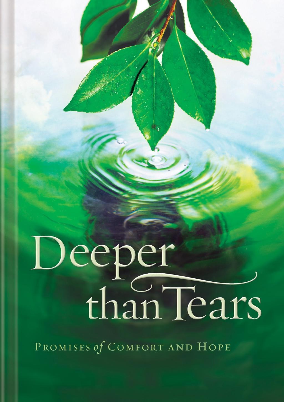 Deeper than Tears