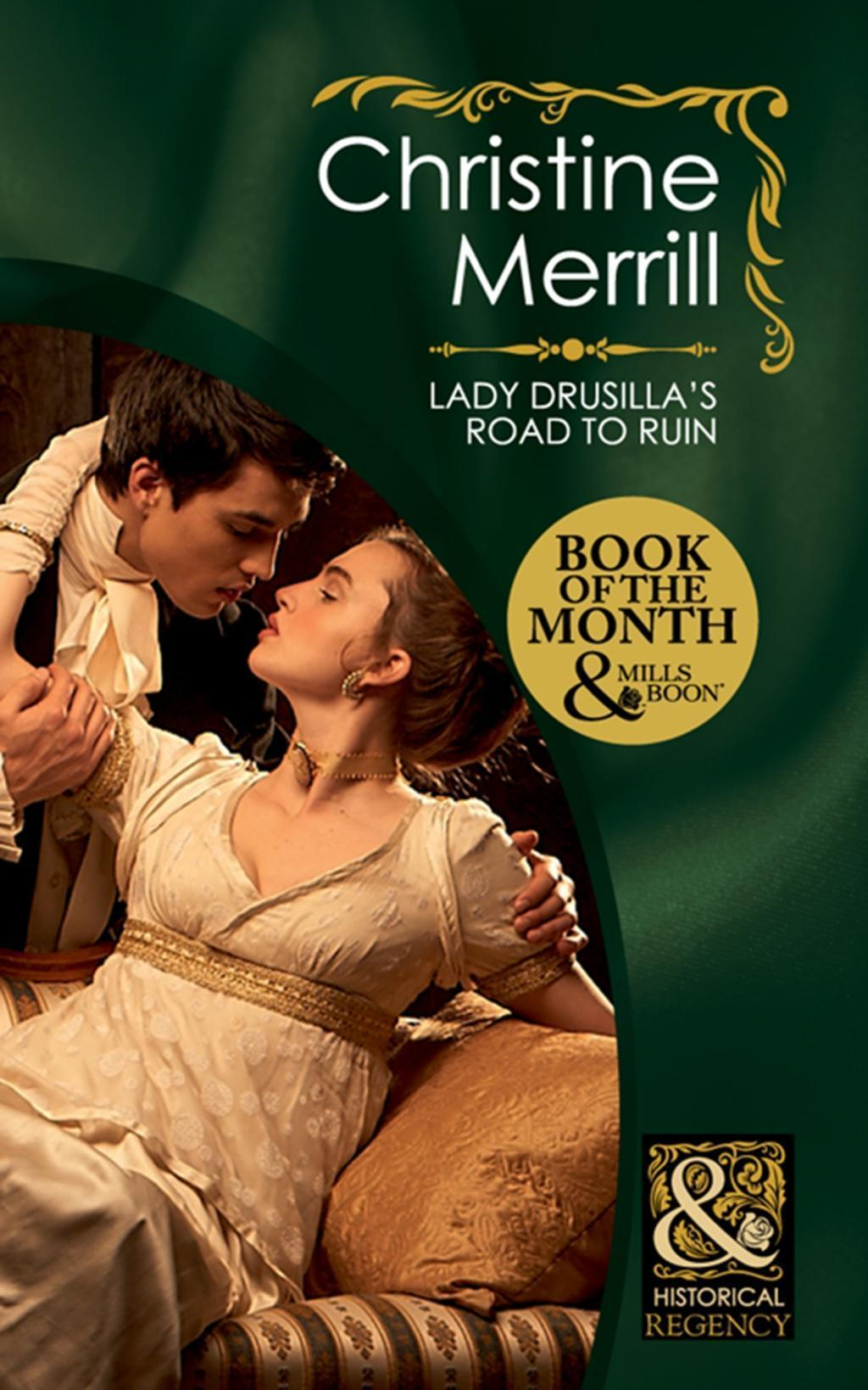 Lady Drusilla's Road to Ruin (Mills & Boon Historical) (Ladies in Disgrace, Book 2)
