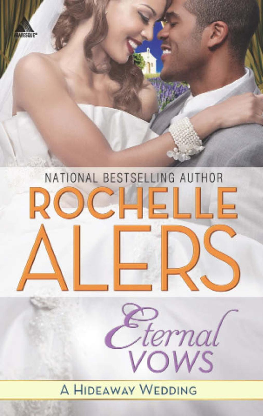 Eternal Vows (Mills & Boon Kimani Arabesque) (Hideaway, Book 16)