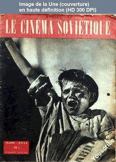 LE CINEMA SOVIETIQUE  du 01 avril 1946