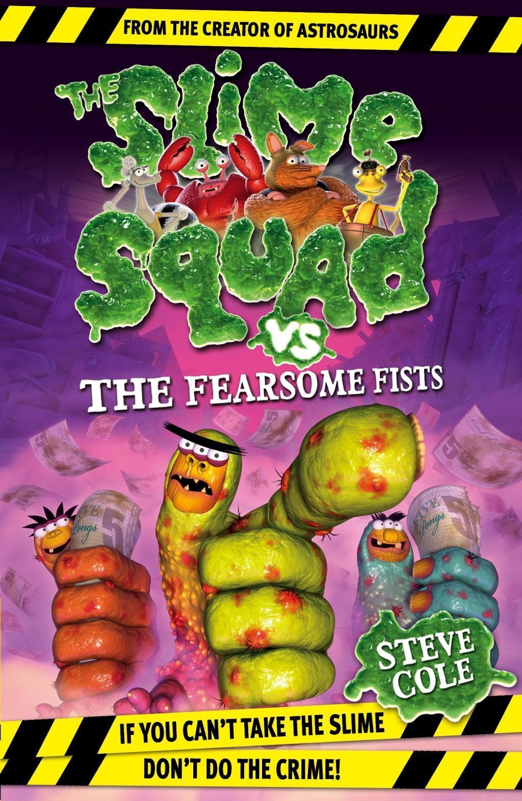 Slime Squad Vs The Fearsome Fists