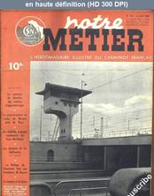 NOTRE METIER LA VIE DU RAIL numéro 156 du 21 juin 1948