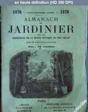 ALMANACH DU JARDINIER du 01 janvier 1870