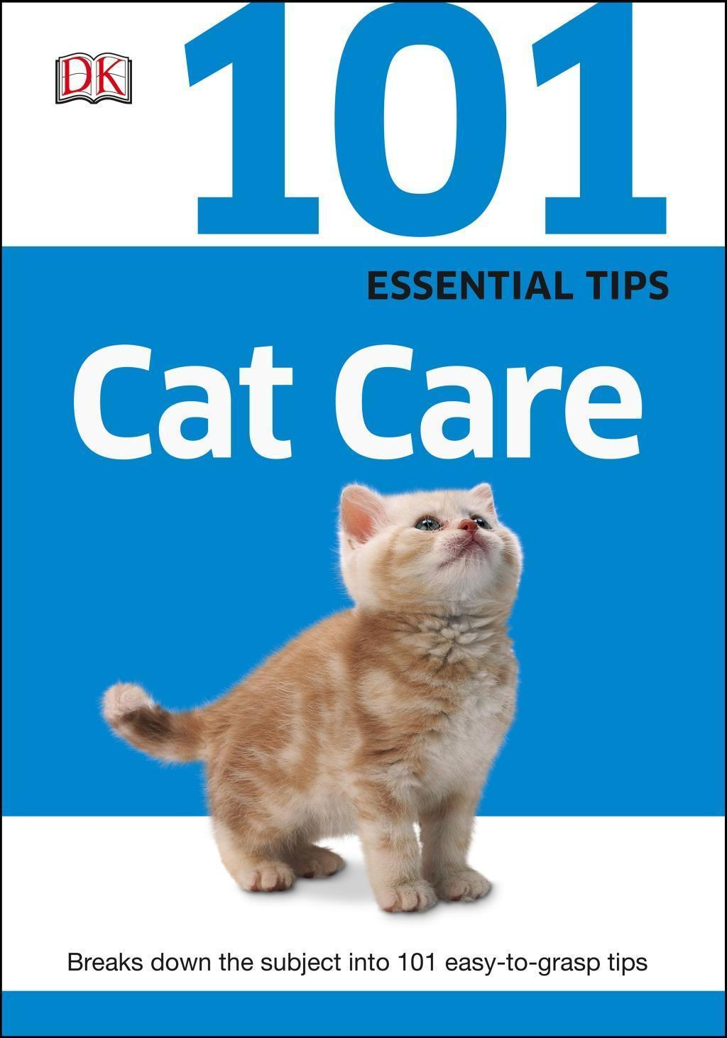 101 Essential Tips Cat Care