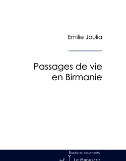 Passages de vies en Birmanie