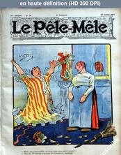 LE PELE MELE  numéro 31 du 30 juillet 1911