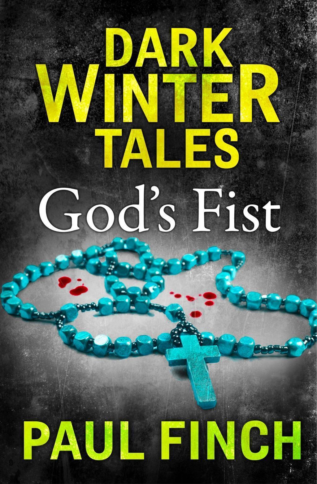 God's Fist (Dark Winter Tales)