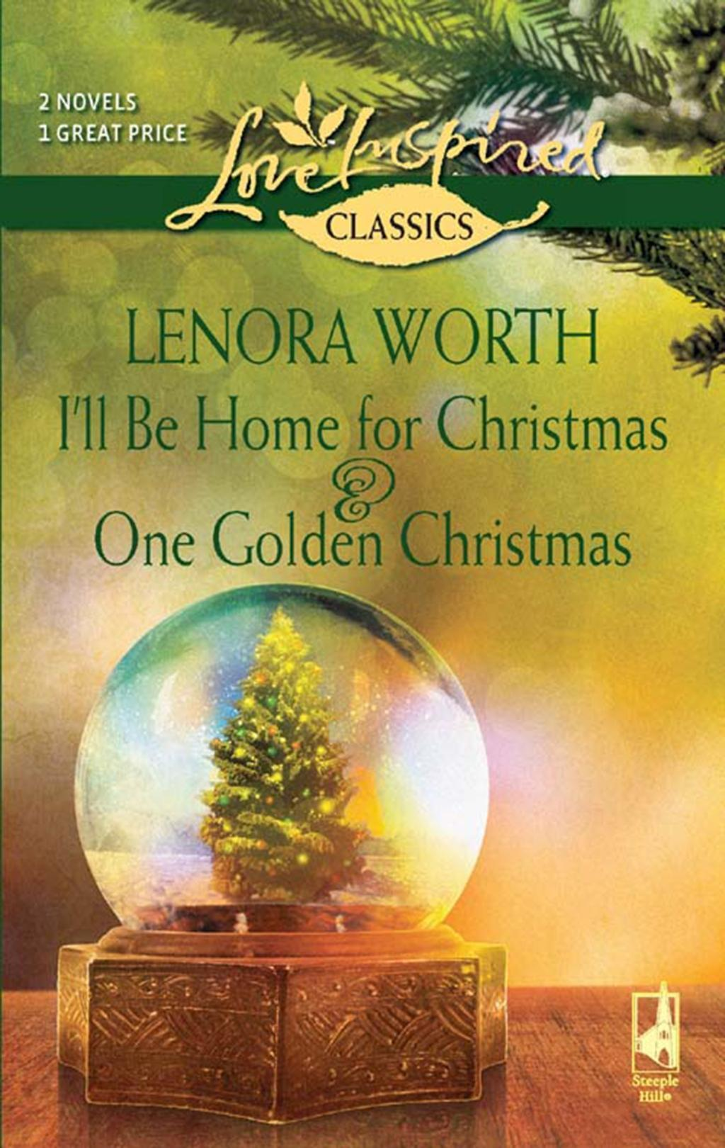 I'll Be Home for Christmas and One Golden Christmas: I'll Be Home For Christmas / One Golden Christmas (Mills & Boon Love Inspired)