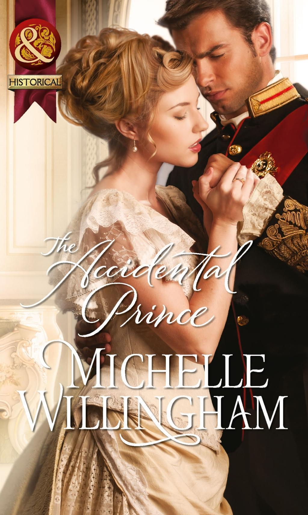 The Accidental Prince (Mills & Boon Historical)