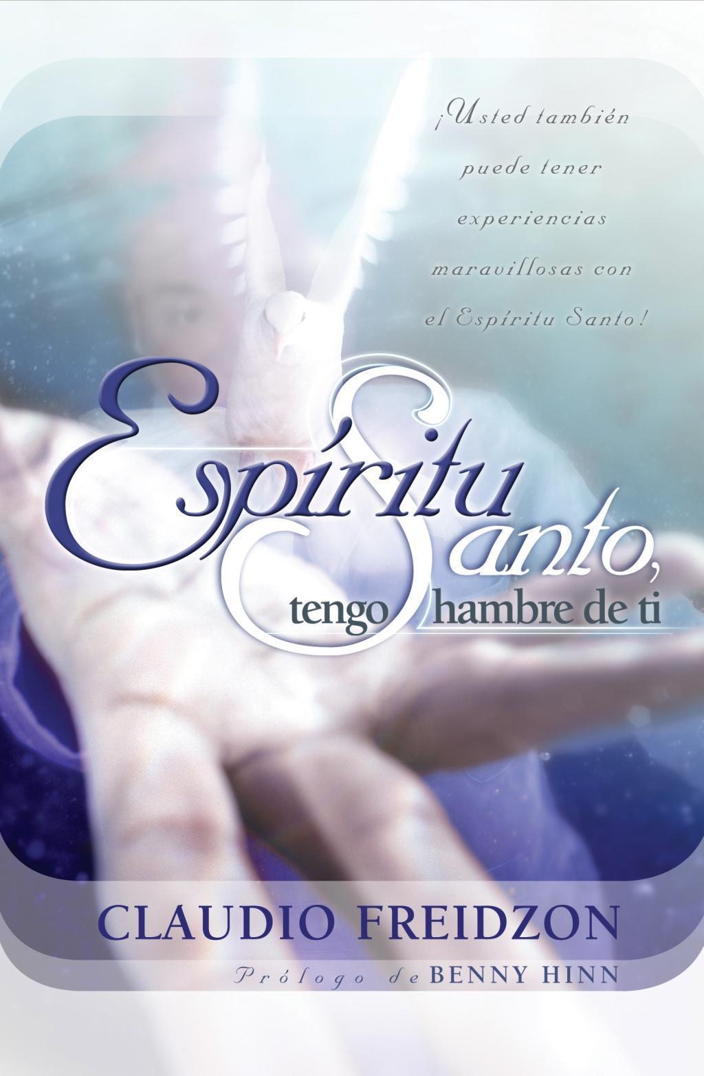 Espíritu Santo, tengo hambre de ti - edición revisada