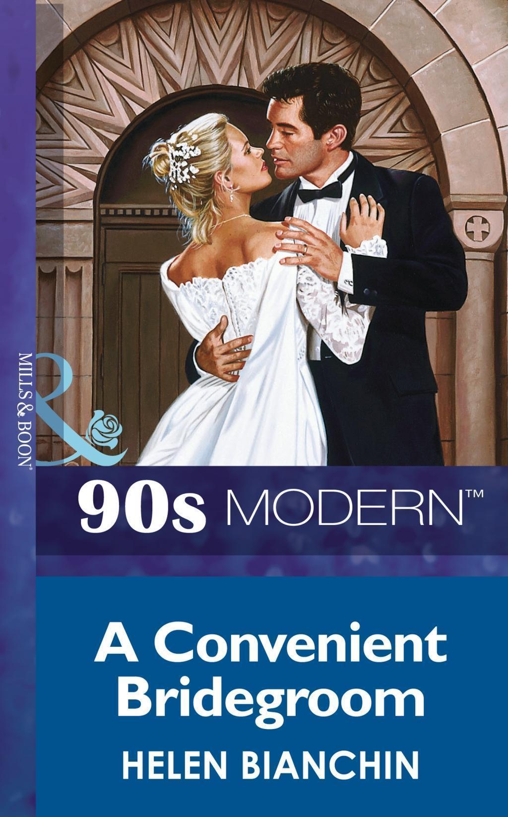 A Convenient Bridegroom (Mills & Boon Vintage 90s Modern)