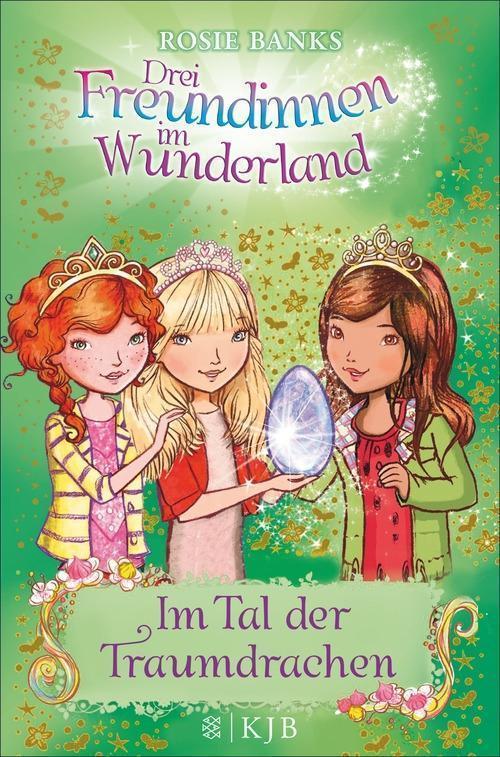 Drei Freundinnen im Wunderland 09: Im Tal