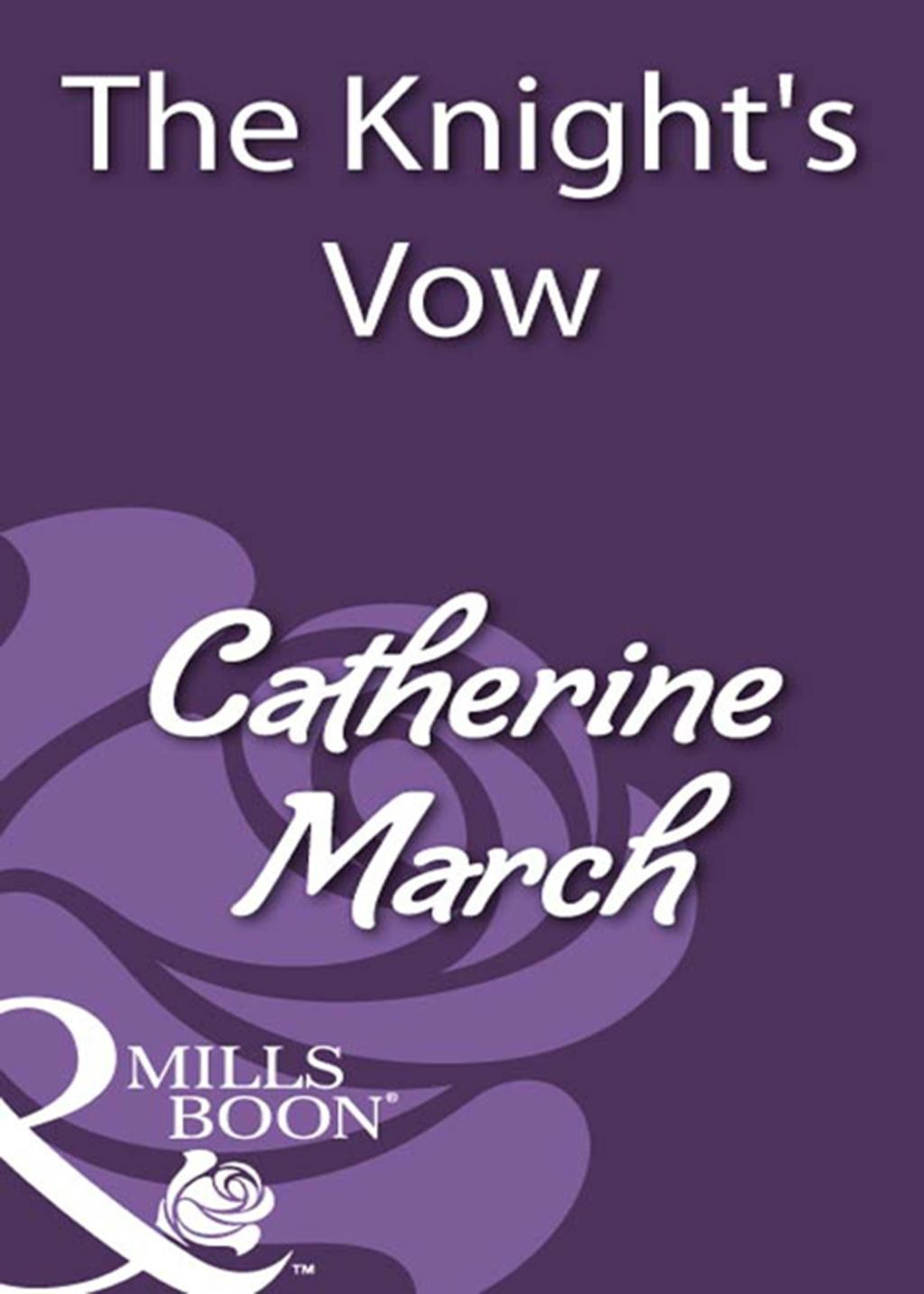 The Knight's Vow (Mills & Boon Historical)