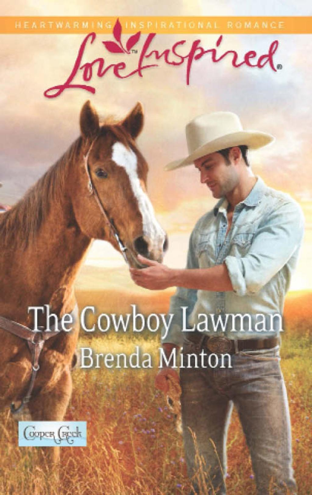 The Cowboy Lawman (Mills & Boon Love Inspired) (Cooper Creek, Book 6)