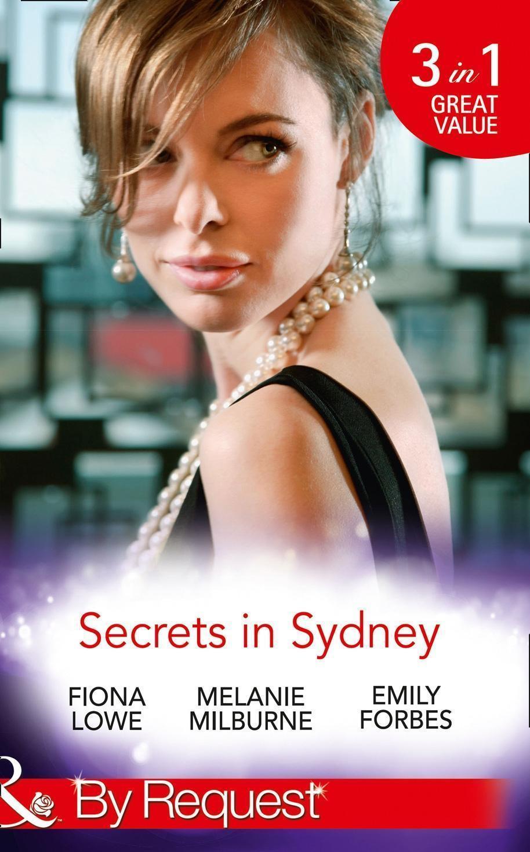 Secrets In Sydney: Sydney Harbour Hospital: Tom's Redemption / Sydney Harbour Hospital: Lexi's Secret / Sydney Harbour Hospital: Bella's Wishlist (Mills & Boon By Request) (Sydney Harbour Hospital, Book 4)