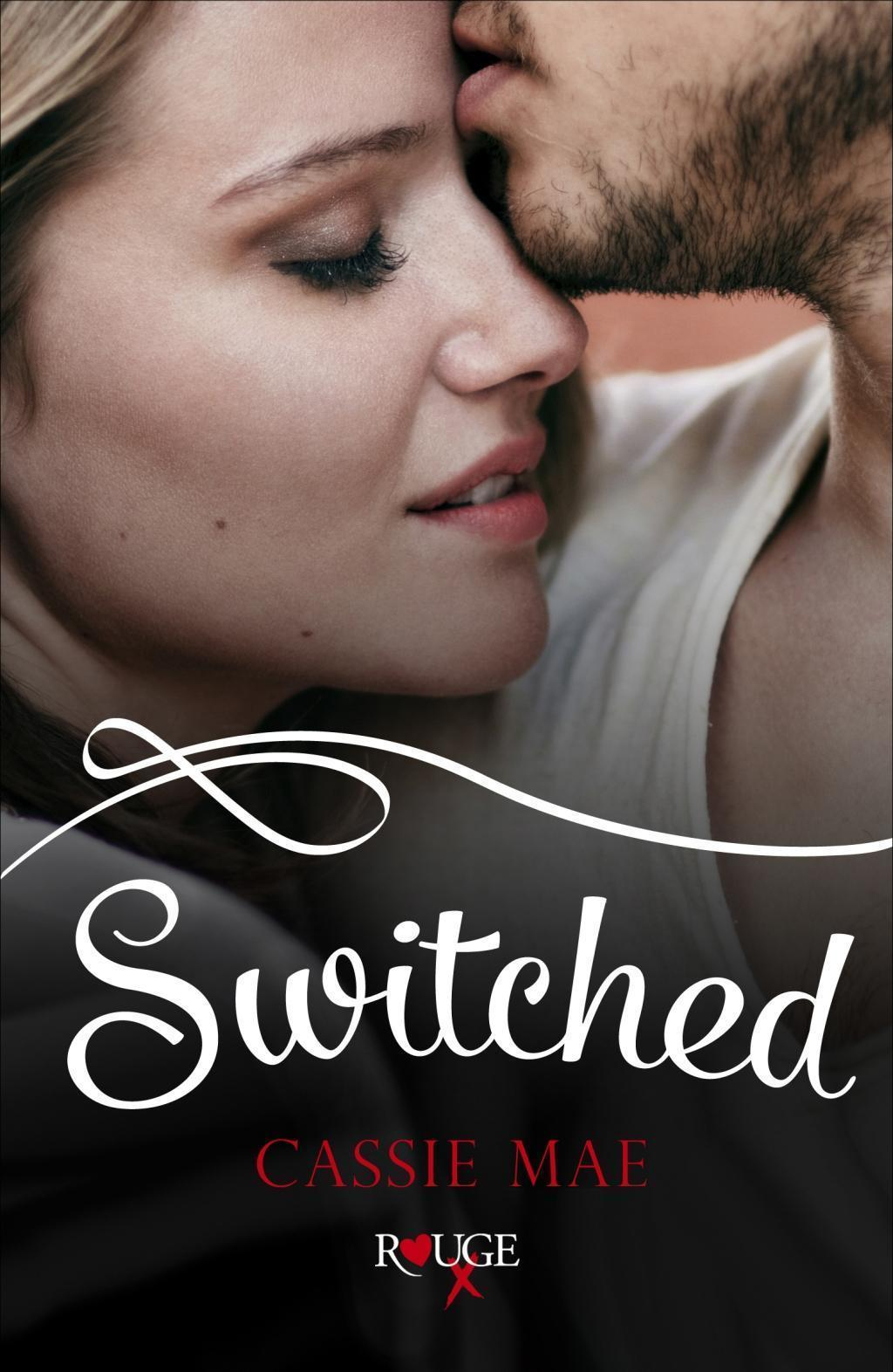 Switched: A Rouge Contemporary Romance