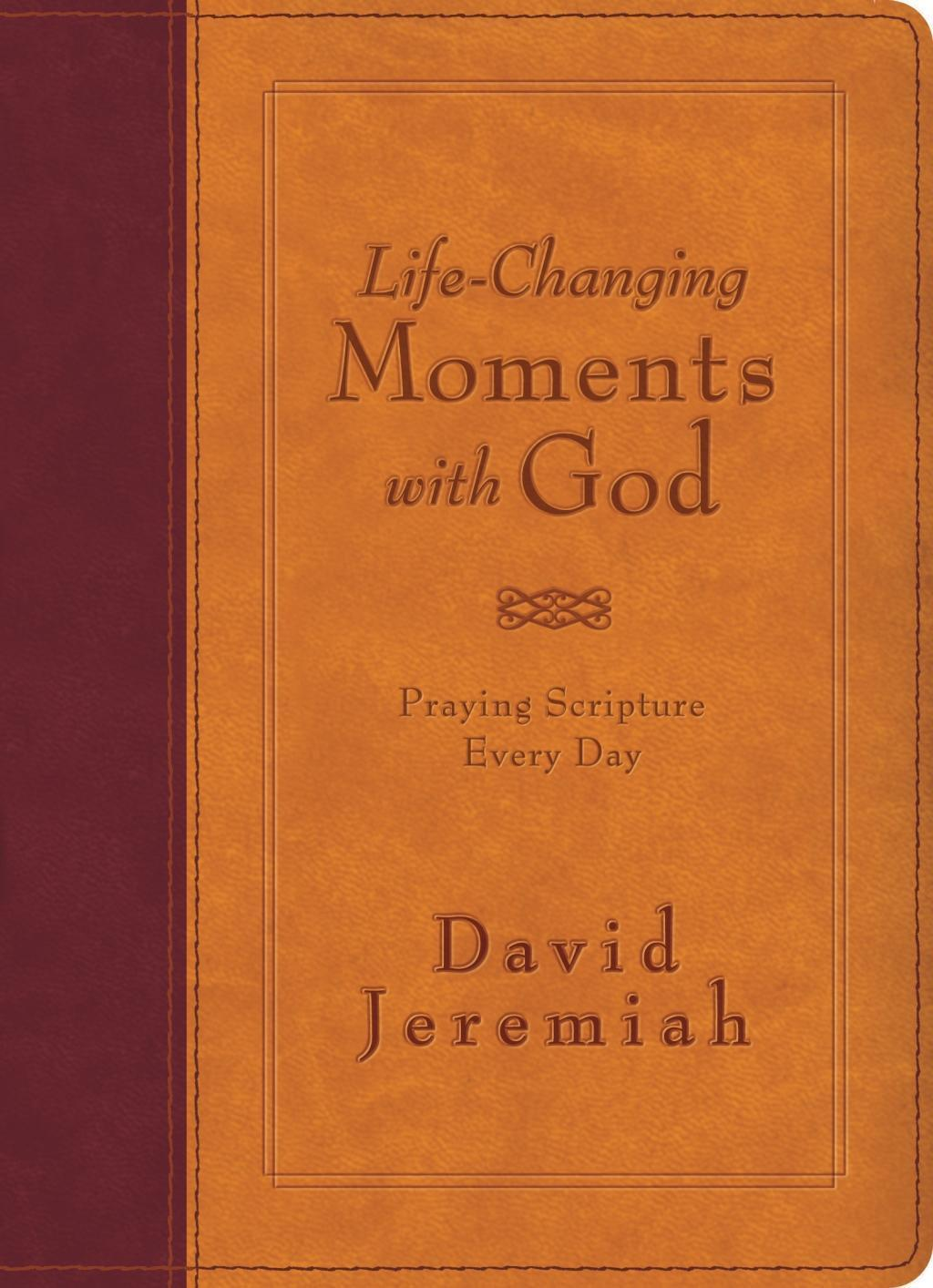 Life-Changing Moments with God