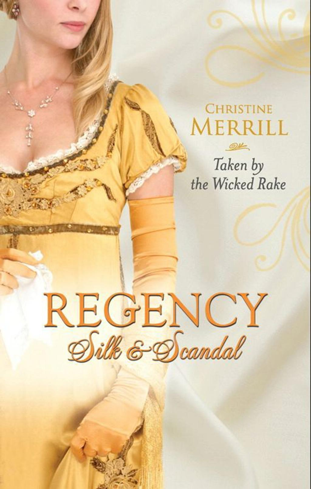Taken by the Wicked Rake (Mills & Boon M&B)