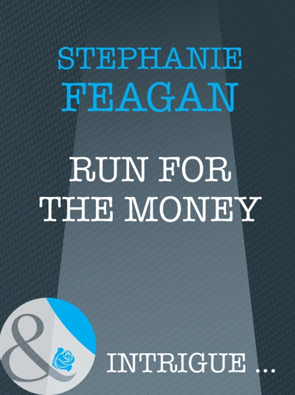 Run For The Money (Mills & Boon Intrigue)