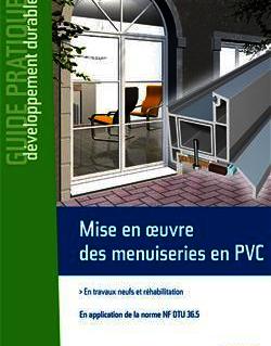 Mise en oeuvre des menuiseries en PVC