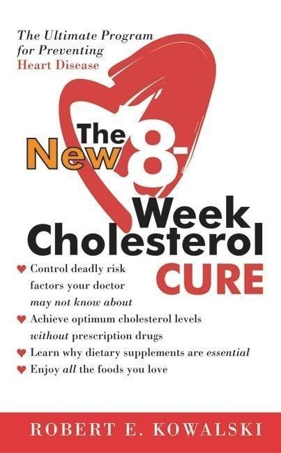 The New 8-Week Cholesterol Cure
