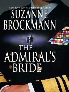 The Admiral's Bride (Mills & Boon M&B) (Tall, Dark and Dangerous, Book 8)