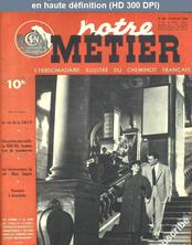 NOTRE METIER LA VIE DU RAIL numéro 160 du 19 juillet 1948