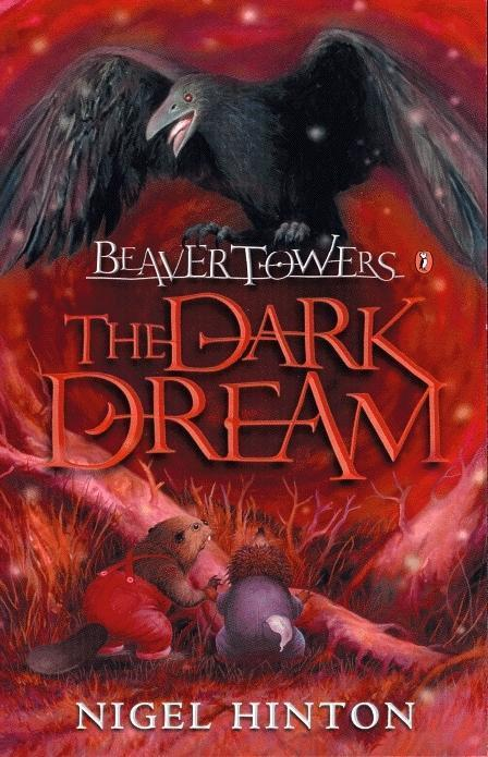 Beaver Towers: The Dark Dream