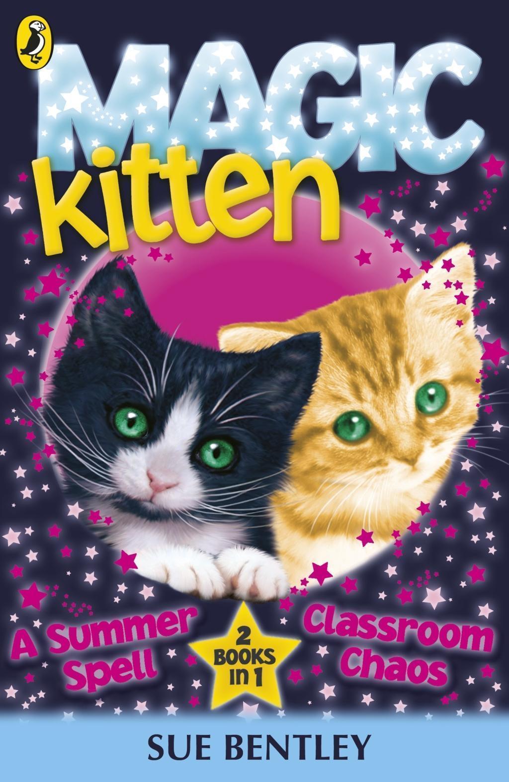 Magic Kitten: A Summer Spell and Classroom Chaos